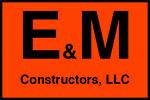 E&M Constructors, LLC